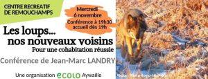 Jean-Marc LANDRY nous parle du loup ce 6 novembre (locale Ecolo d'Aywaille)